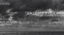 13.december 2019: 10 Years Dystopian at Gewölbe, Köln w/