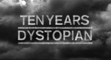 10 years Dystopian, London