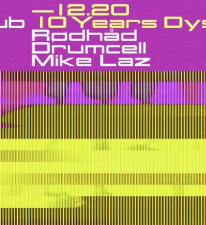 10 years Dystopian at Stereo, Montréal w/ Drumcell, Rødhåd