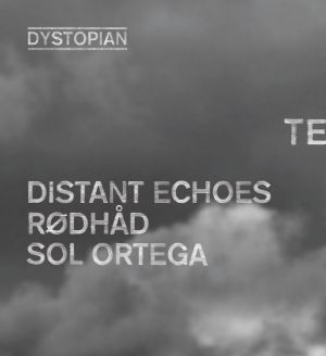 10 years Dystopian at Dehors Brut, Paris w/ Distant Echoes, Rødhåd, Sol Ortega